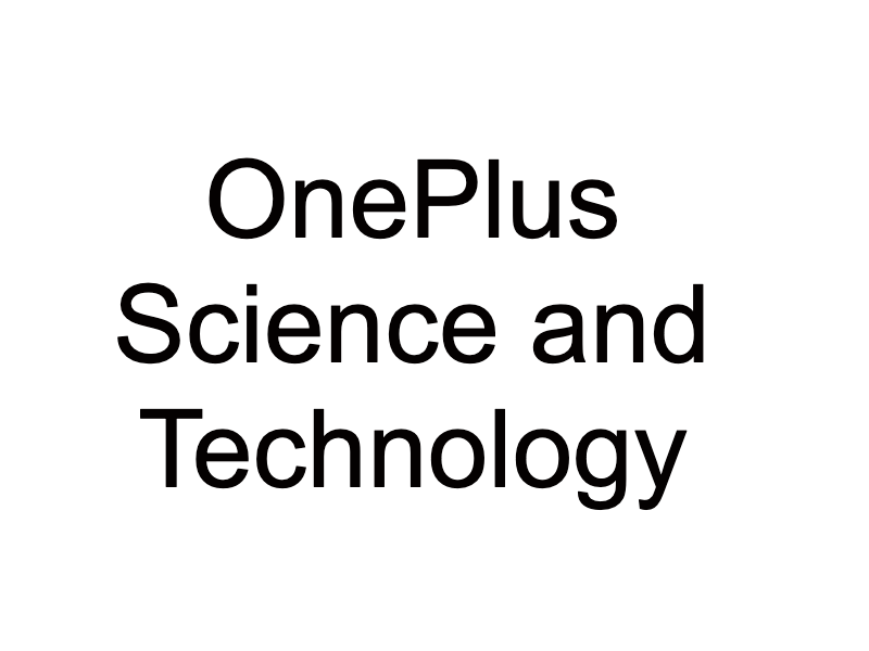 OnePlus Science and Technology
